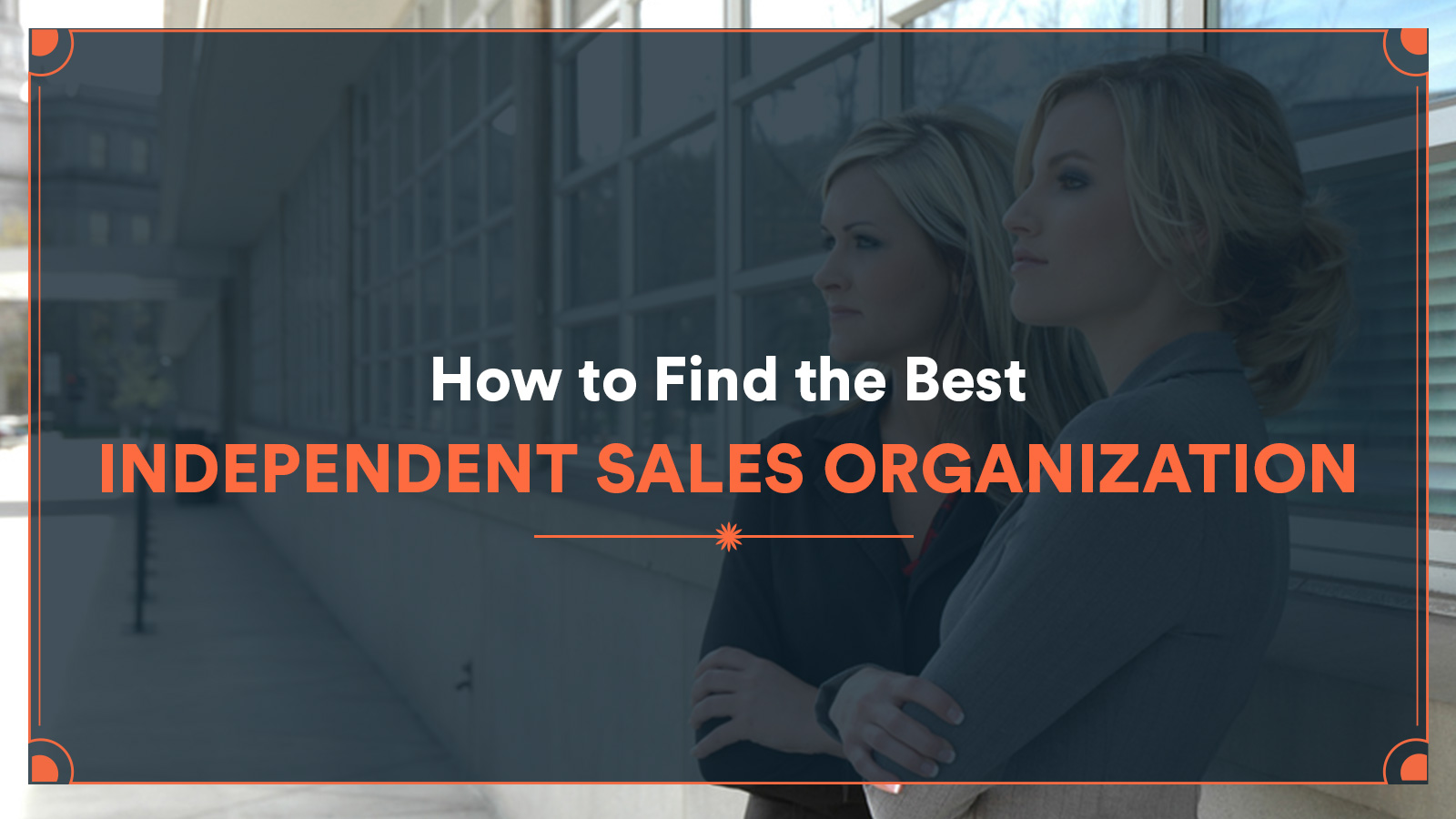 Best Independent Sales Organization