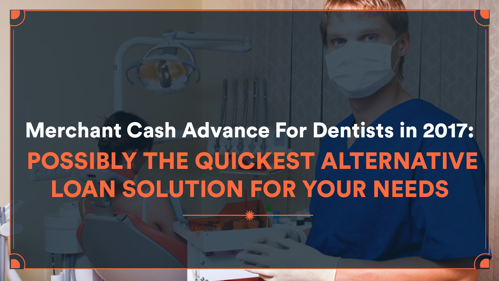 Merchant cash advane for dentist