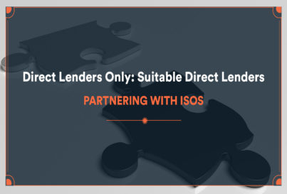 Direct Lenders Only: Suitable Direct Lenders Partnering With ISOs