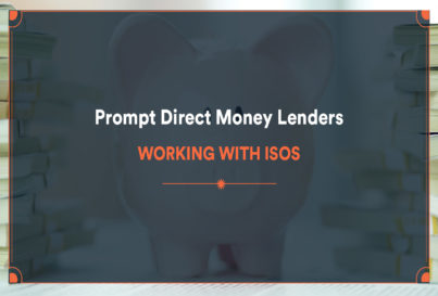 Prompt Direct Money Lenders Working With ISOs