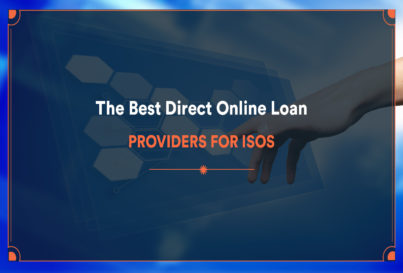 The Best Direct Online Loan Providers for ISOs