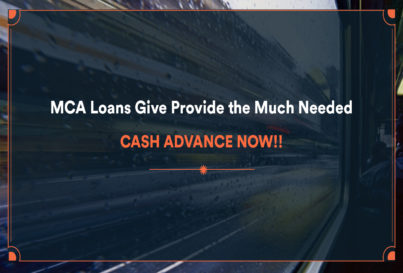 MCA Loans Give You the Cash Advance Now You Need